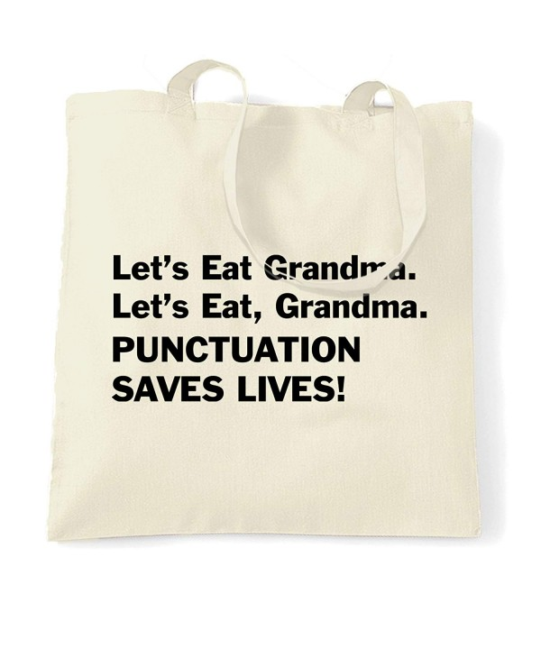 Grandma Punctuation Saves Lives Natural